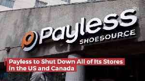 Payless Is Done In North America [Video]