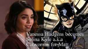 Vanessa Hudgens Suits Up As Catwoman For Matt Reeves' The Batman In New Image [Video]