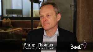 Brands, New Awards, CMO Growth Council: Cannes Lions Chairman Thomas Previews 2019 Festival [Video]