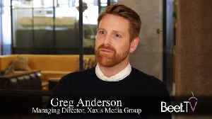 Omni-Channel Depends On Measurement: Xaxis' Anderson [Video]