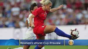 Women's World Cup Preview [Video]