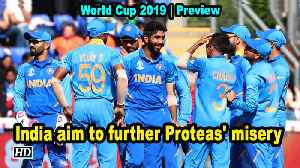 World Cup 2019 | Preview | India aim to further Proteas' misery [Video]