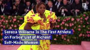 Serena Williams Is The First Athlete on Forbes' List of Richest Self-Made Women [Video]