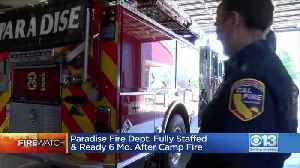 Paradise Fire Dept. Fully Staffed And Ready [Video]