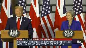 President Trump, Prime Minister May hold press conference | Special Report [Video]