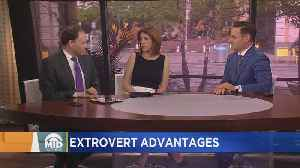Extroverts Have These 4 Advantages Over Co-Workers [Video]