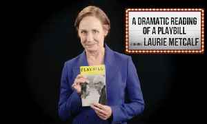 Laurie Metcalf: A Dramatic Reading Of A Playbill [Video]