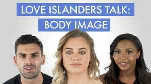 Former cast of Love Island talks about body image [Video]