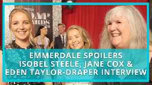 Emmerdale spoilers: Jane Cox, Eden Taylor-Draper and Isobel Steele tease Dingles death aftermath. [Video]