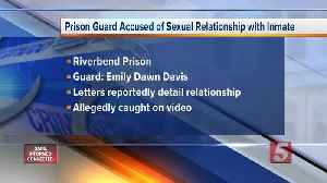 Riverbend correctional officer accused of having sex with inmate [Video]