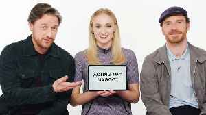 Sophie Turner, James McAvoy and Michael Fassbender Teach You English, Scottish and Irish Slang [Video]