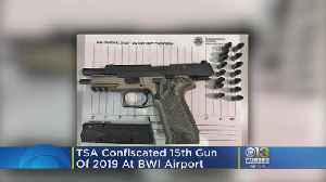 TSA Confiscate 15th Gun Of 2019 At BWI Airport [Video]