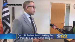 Detroit Police Are Looking For A Possible Serial Killer, Rapist [Video]
