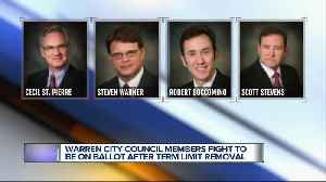 Warren City Council members fight to be on the ballot after term limit removal [Video]