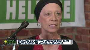 Oakland County woman sues Michigan over access to medical marijuana [Video]