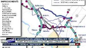 Governor Hogan wins key approval for toll lanes project on I-95 and MD 270 [Video]