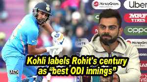 World Cup 2019 | Kohli labels Rohit's century as