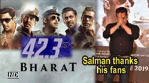 'BHARAT' earns Rs 42 cr., Salman thanks his fans [Video]