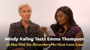 Mindy Kaling Tests Emma Thompson on Her Most Iconic Movie Lines [Video]