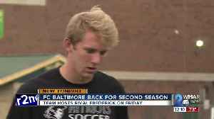 FC Baltimore back for second season [Video]
