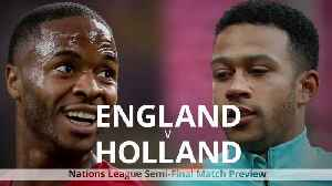 England v Holland: Nations League match preview [Video]