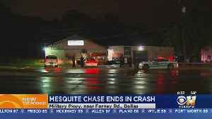Mesquite Chase Involving Stolen Vehicle Ends With Crash In Front Of Business In Dallas [Video]