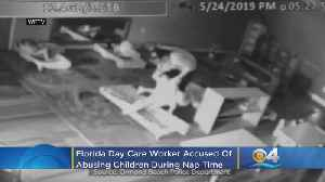 Florida Day Care Worker Accused Of Abusing Children During Nap Time [Video]