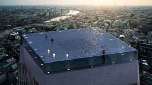 News video: London To Get 'Death Defying' Infinity Pool With 360-Degree Views