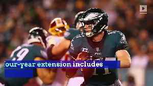 Eagles Sign Carson Wentz to $128 Million Contract Extension [Video]
