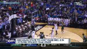 Michigan State to host Duke in Big Ten/ACC Challenge [Video]