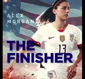 Women's World Cup Soccer - Get to Know Alex Morgan [Video]