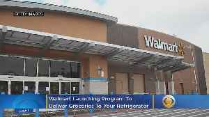Walmart To Deliver Groceries Right Into Your Refrigerator [Video]