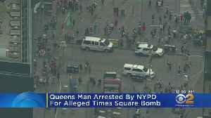 News video: Queens Man Arrested By NPD For Alleged Times Square Threat