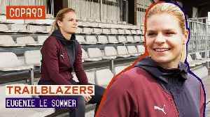 Can Le Sommer Lead France To World Cup Glory? | Puma Football Trailblazers [Video]