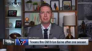 NFL Network's Tom Pelissero: Sources 'stunned' by Houston Texans' firing of general manager Brian Gaine [Video]