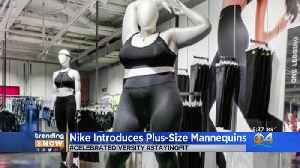 Trending: Nike Celebrates Curvy Shapes [Video]