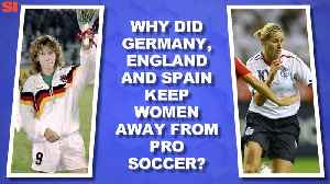 News video: World Cup Daily: Why Germany, England and Spain Kept Women Out of Soccer