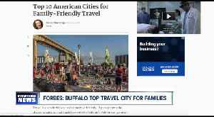 Forbes names Buffalo top city for family travel [Video]