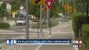Cape Coral leaders look into possible parking garage in South Cape [Video]
