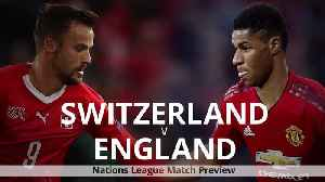 Switzerland v England: Nations League match preview [Video]