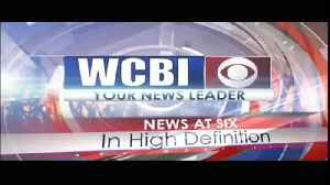 WCBI News at Six - Saturday, June 8th, 2019 [Video]