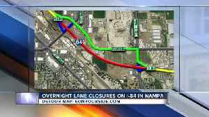 TRAFFIC ALERT: Overnight closures on I-84 in Nampa to begin Monday [Video]