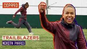 'Nikita, I want to be you!' | Puma Football Trailblazers [Video]