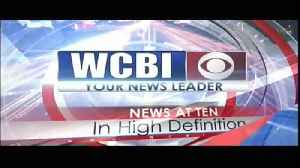WCBI News at Ten, Saturday, June 8th, 2019 [Video]