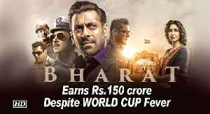 'BHARAT' BO: Despite World CUP Fever, film earns Rs.150 crore [Video]