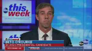 News video: Beto says he would prosecute Trump if he were president