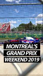 Grand Prix Weekend 2019 In Montreal [Video]