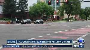 Two drivers wanted in separate hit-and-run crashes [Video]