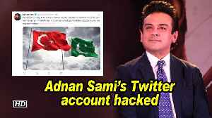 Adnan Sami's Twitter account hacked [Video]