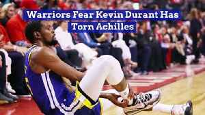 Warriors Fear Kevin Durant Has Torn Achilles [Video]